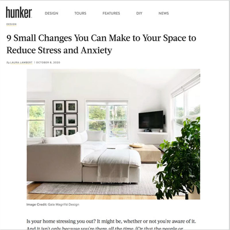 Gala Magriña Design featured in Hunker Design to Reduce Anxiety